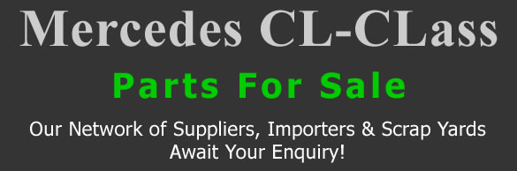 Mercedes CL-CLass stripping for spares