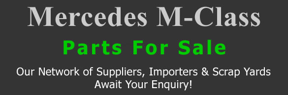 Mercedes M-Class stripping for spares